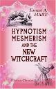 Mesmerism hipnotismo e os novos Witchcraft